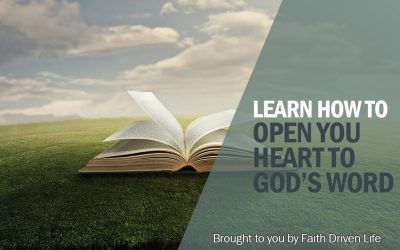 Open Your Heart as You Meditate on God's Word