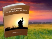 The Daniel Fast for the Body Soul and Spirit